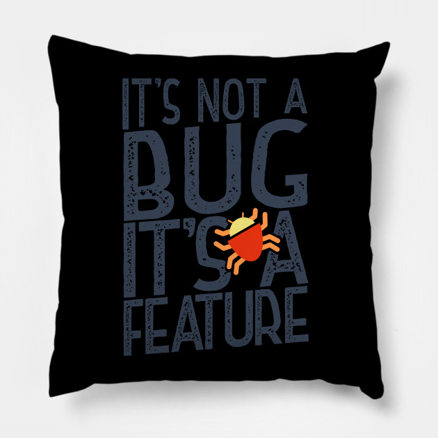 Programmer : Bug and feature