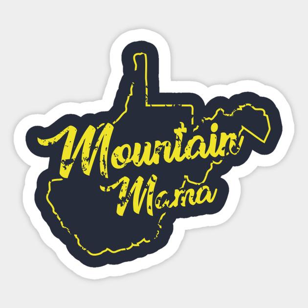 638b45283 Mountain Mama WV - Wvu - Sticker   TeePublic