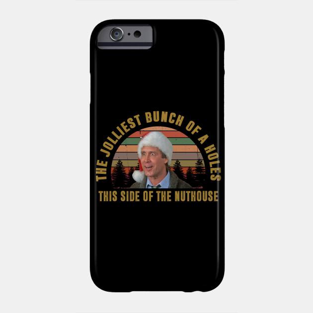 the jolliest Bunch of a holes Phone Case
