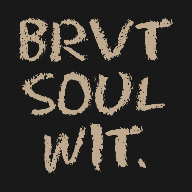 Brevity=>Soul(wit)