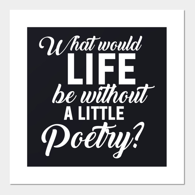 Funny Life Poetry gifts Gifts for Poets