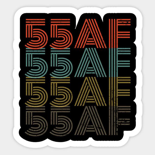 Funny 55th Birthday 55 AF Gift Vintage Rentro Sticker