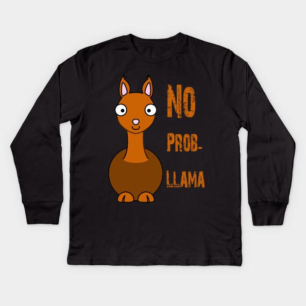 b3290309 No Prob-Llama Cute Llama & Alpaca Lover Lammacorn Gift shirt Kids Long  Sleeve T-Shirt