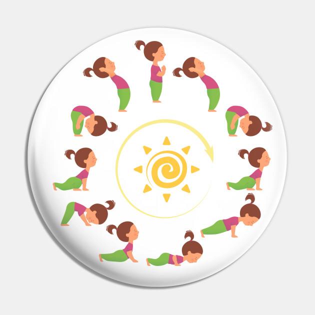 Morning Yoga Surya Namaskar Sun Salutation Yoga Sun Salutation Pin Teepublic