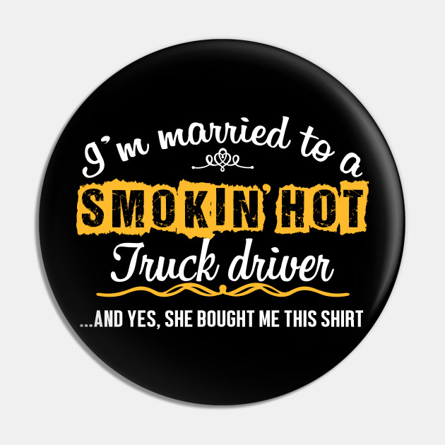 For Truck Drivers Husband Funny Gift