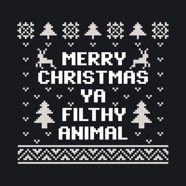 Merry Christmas Ya Filthy Animal Christmas Sweater
