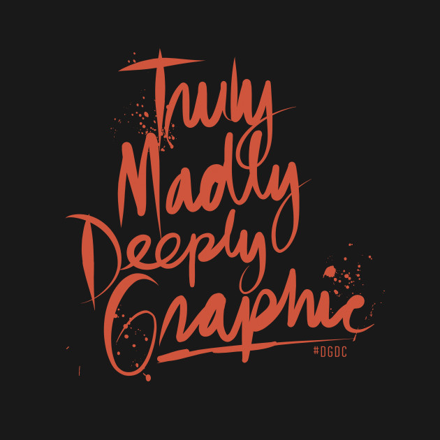 Truly, Madly, Deeply Graphic