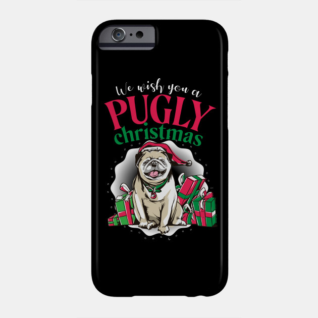 "Christmas Pug Dog ""Pugly Christmas"" Phone Case"