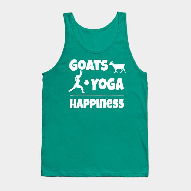 cc2147e8da6eb Goats and Yoga Equals Happiness - Goat Yoga - Tank Top