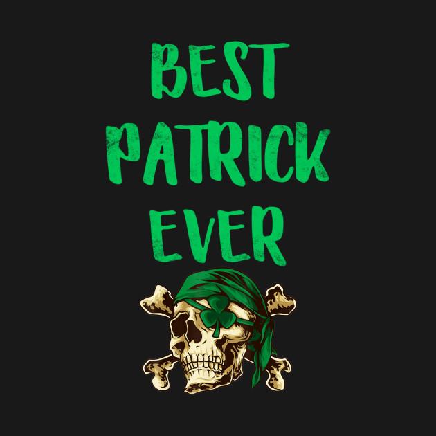 Best Patrick Ever Pirates Patrick Day