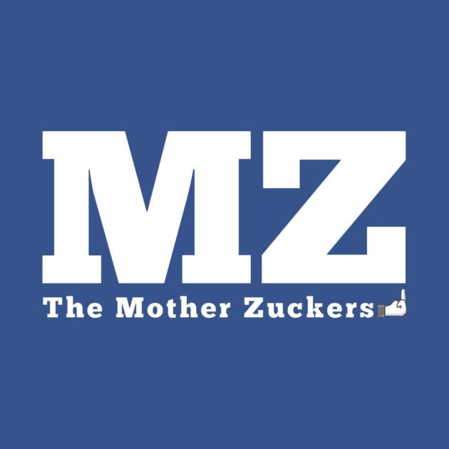 Mother Zuckers