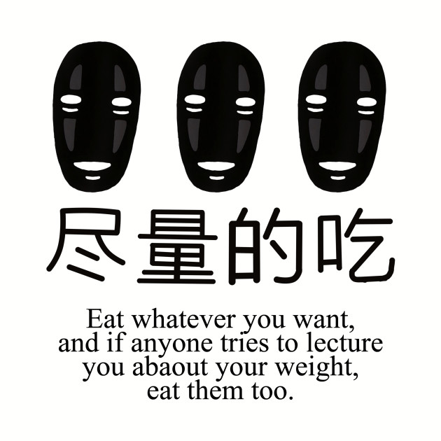 No Face Eat Whatever