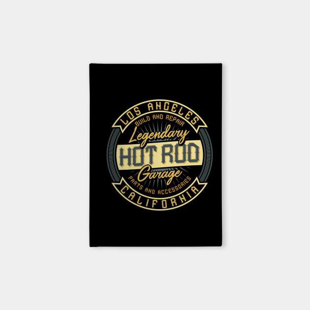 Hot Rod Legendary Garage California