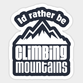 mountain climbing stickers teepublic