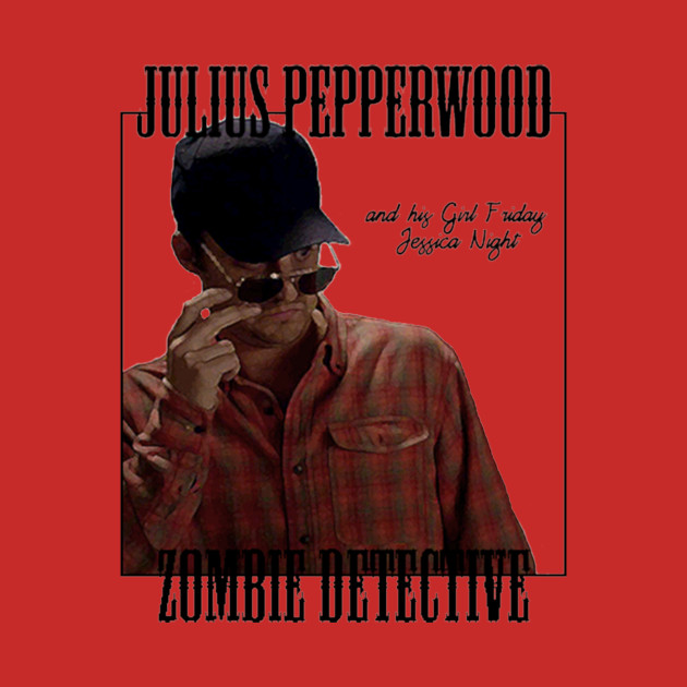 Julius Pepperwood, Zombie Detective