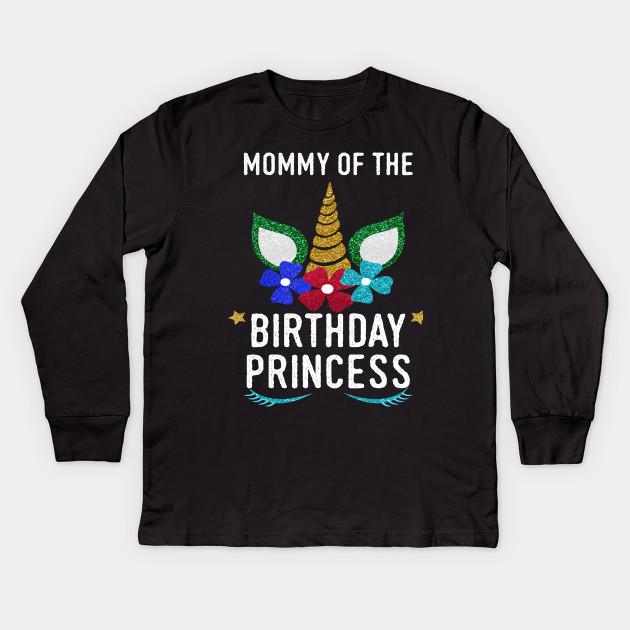 87361f4b Mommy of the Birthday Princess Unicorn - Unicorn Girl Birthday ...