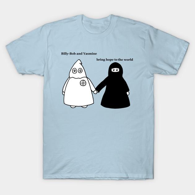 Billy Bob And Yasmine Hope Satirical T Shirt Teepublic