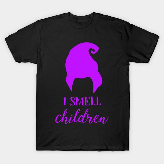 0f77f462 I Smell Children - Hocus Pocus - T-Shirt | TeePublic