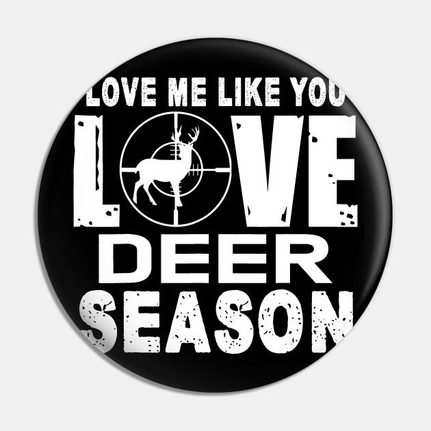 Deer Hunting Shirt-Love Deer Hunting