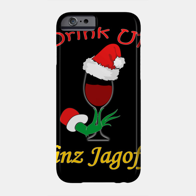 Drink Up Yinz Jagoffs Wine With Santa Hat Pittsburgh Theme Long Sleeve TShirt Phone Case
