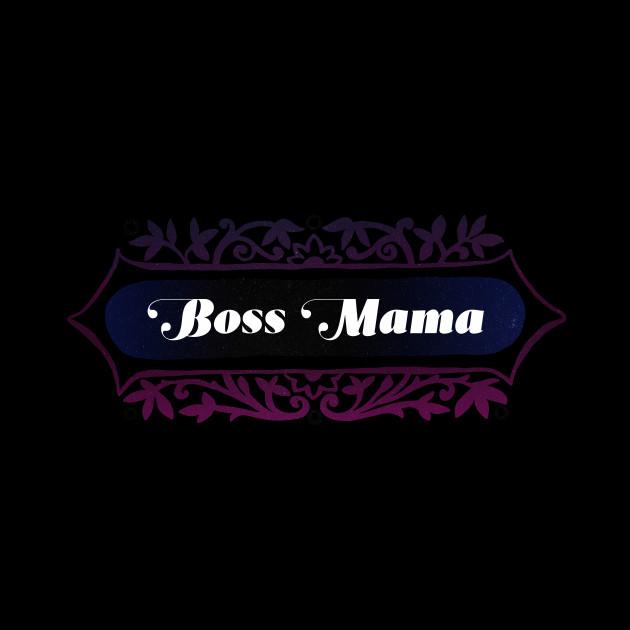 Boss Mama