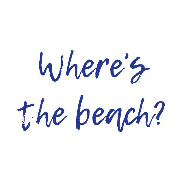 Where's the Beach?