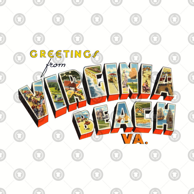 a56f64a47 Greetings from Virginia Beach - Virginia Beach - T-Shirt | TeePublic