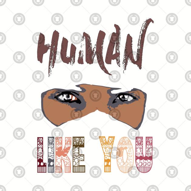 HUMAN LIKE YOU