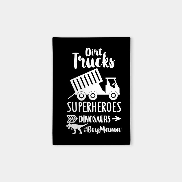 Dirt Turcks Super Heroes Dinosaurs Boy Mama