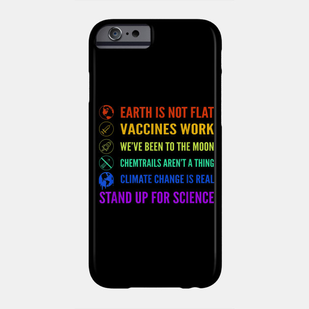 Earth is Not Flat Vaccines Work Moon science Phone Case