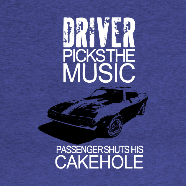 Driver Picks The Music passenger shuts his Cakehole