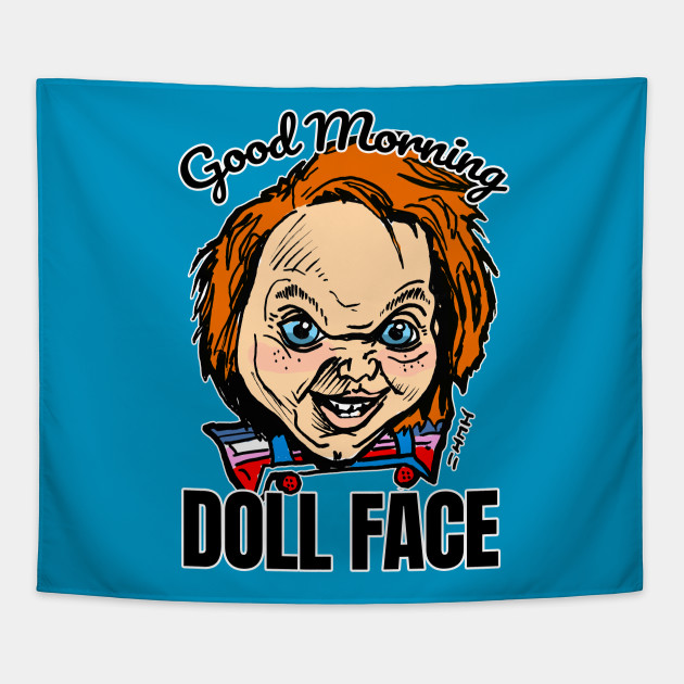 Funny Childs Doll Good Morning Doll Face Quote Doll Face