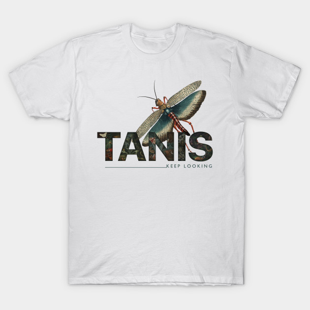 TANIS keep looking T-Shirt-TOZ