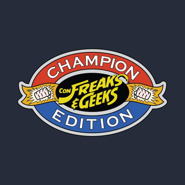 ConFreaks & Geeks: Champion Edition SF