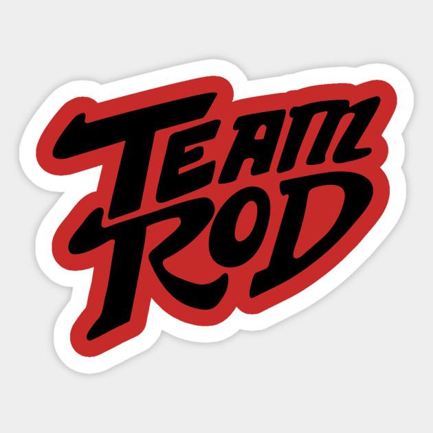 f1482fb67 Team Rod - Hot Rod - Sticker | TeePublic