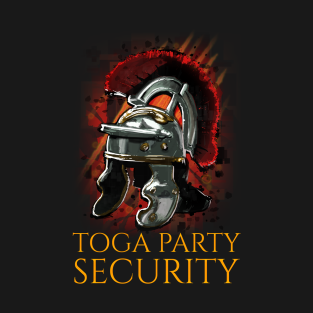 Toga Party Security t-shirts