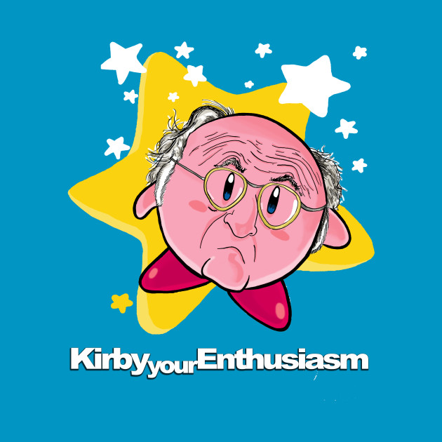 Kirby Your Enthusiasm