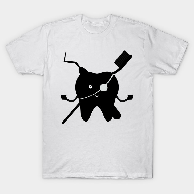 ccf1f40dd7 Pirate Funny Dentis Dental Gifts For Men Women - Dentist - T-Shirt ...