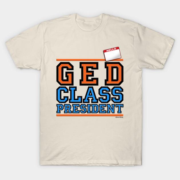 G E D  Class President