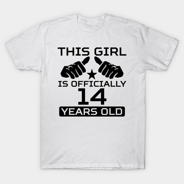 This Girl Is Officially 14 Years Old T Shirt