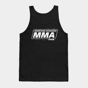 87a7e2ec MMA - MIXED MARTIAL ARTS - HARDCORE MMA FAN Tank Top