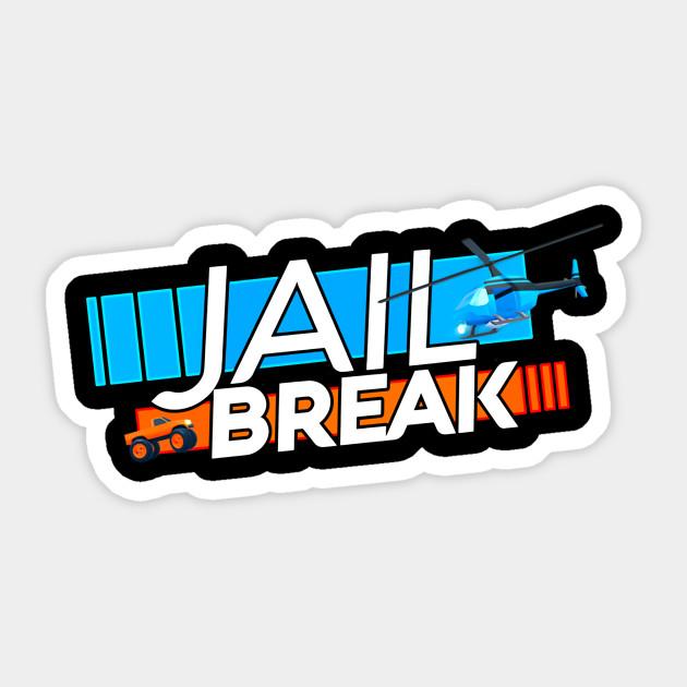 Funny Game Jailbreak Getaway Roblox Sticker Teepublic