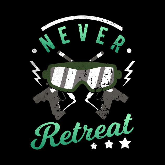 Never Retreat