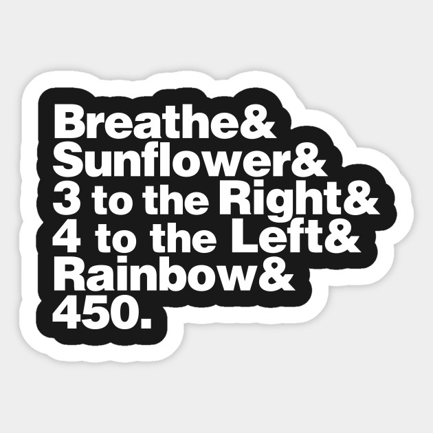 Breathe & Sunflower & 3 to the Right & 4 to the Left & Rainbow & 450: Stranger Things 2 Experimental Jetset