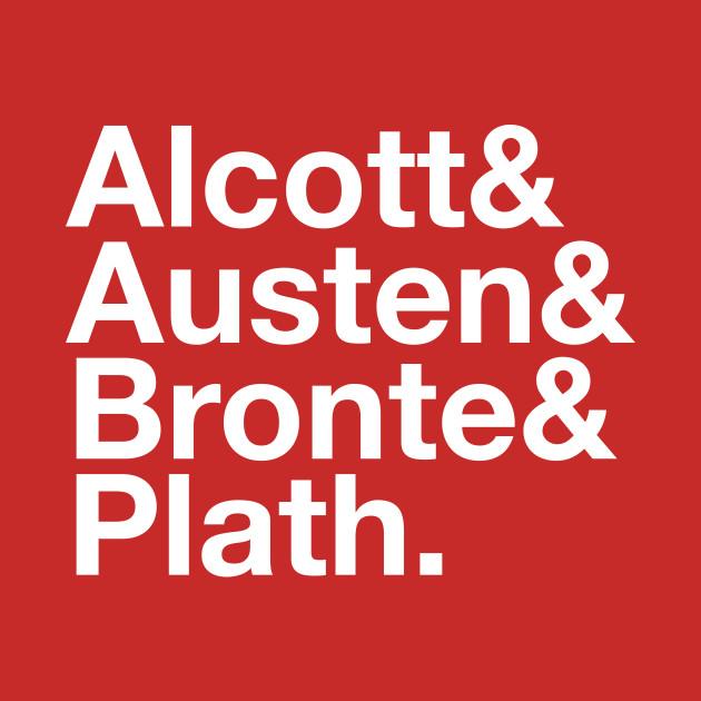 ALCOTT, AUSTEN, BRONTE & PLATH Shirt