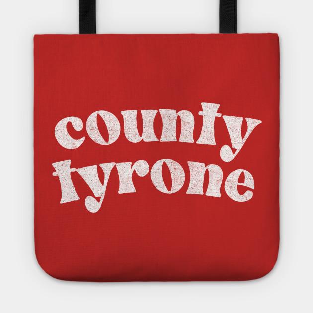 County Tyrone - Irish Pride Gift Design