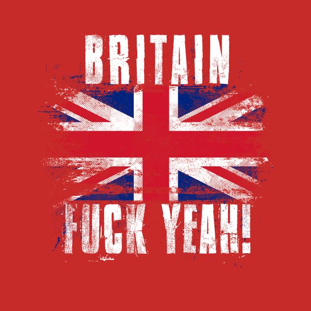 Britain Fuck Yeah!