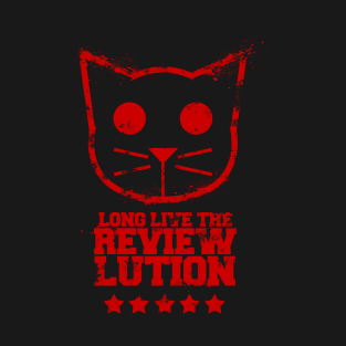 Long Live the Review-lution! t-shirts