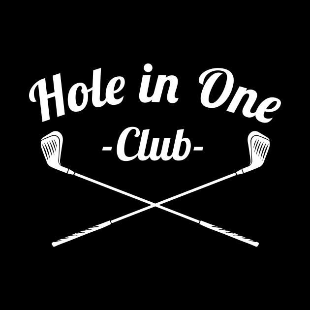 Hole In One Club Funny Golf