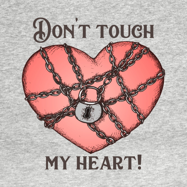 Don't Touch My Heart - Dont To...